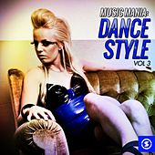Music Mania: Dance Style, Vol. 3 by Various Artists