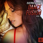 Electric Lights: Dance Fusion, Vol. 3 by Various Artists