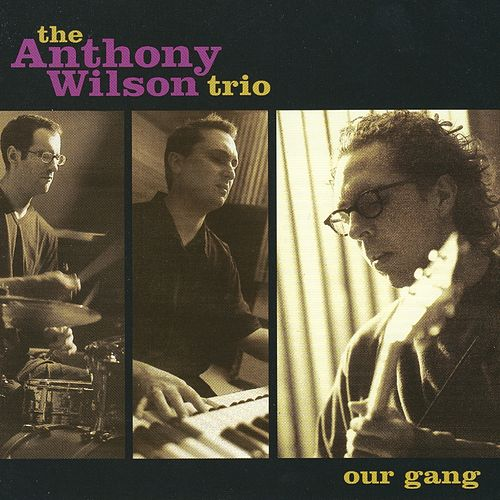 Our Gang by Anthony Wilson