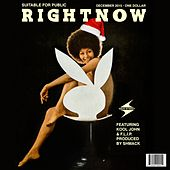Right Now! (feat. Kool John & F.L.I.P.) - Single by Dave Steezy