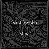 Mind (Rgnlmx) by Scott Spyder