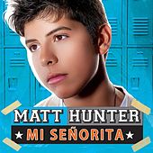 Mi Señorita de Matt Hunter