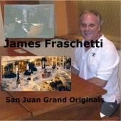 San Juan Grand Originals by James Fraschetti