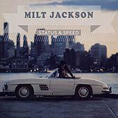 Status & Speed by Milt Jackson