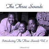 Introducing the Three Sounds Vol. 2 (Remastered 2015) by The Three Sounds