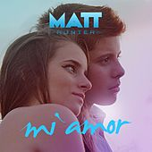 Mi Amor de Matt Hunter
