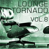 Lounge Tornado, Vol. 8 - EP von Various Artists