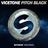 Pitch Black by Vicetone