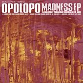 Madness EP by Opolopo