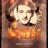 The Mega Collection by Bobby Hackett