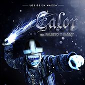 Calor (feat. Falsetto & Sammy) de Los De La Nazza
