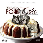 Pound Cake by Rampage