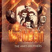The Mega Collection de The Ames Brothers