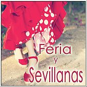 Feria y Sevillanas by Various Artists