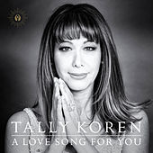 A Love Song for You by Tally Koren
