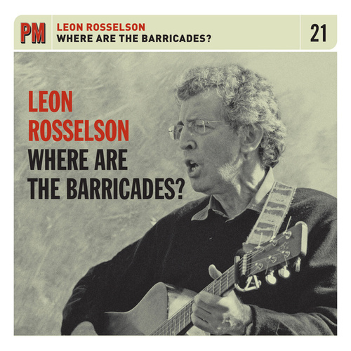 Where Are The Barricades? by Leon Rosselson