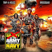Brick Squad is the Army, Better Yet The Navy de Gucci Mane