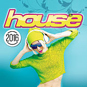 House 2016 von Various Artists