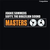 Softy, the Brazilian Sound by Joanie Sommers