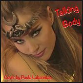 Talking Body von Paula Labaredas