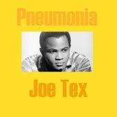 Pneumonia by Joe Tex