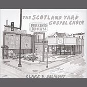 Clark & Belmont by The Scotland Yard Gospel Choir