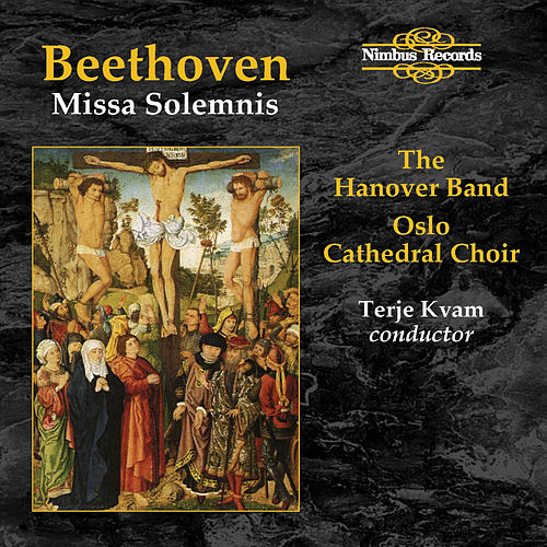 Beethoven: Missa Solemnis by Roy Goodman