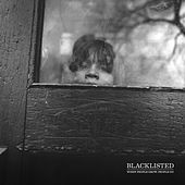 When People Grow, People Go by Blacklisted