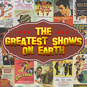The Greatest Shows On Earth de Various Artists