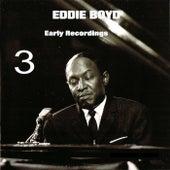 Early Recordings 3 de Eddie Boyd