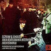 Scream & Shout: 1964 Beatlemania Interviews (Moviemania) de The Beatles