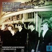 Scream & Shout: 1964 Beatlemania Interviews (Dallas Days) de The Beatles