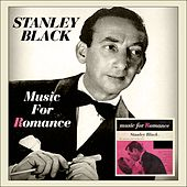 Music For Romance (Original Album 1955) by Stanley Black