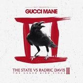 The State vs Radric Davis (Part 2) de Gucci Mane