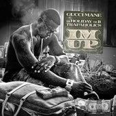 I'm Up de Gucci Mane