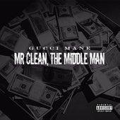 Mr. Clean, The Middle Man de Gucci Mane
