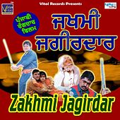 Zakhmi Jagirdar (Original Motion Picture Soundtrack) de Various Artists