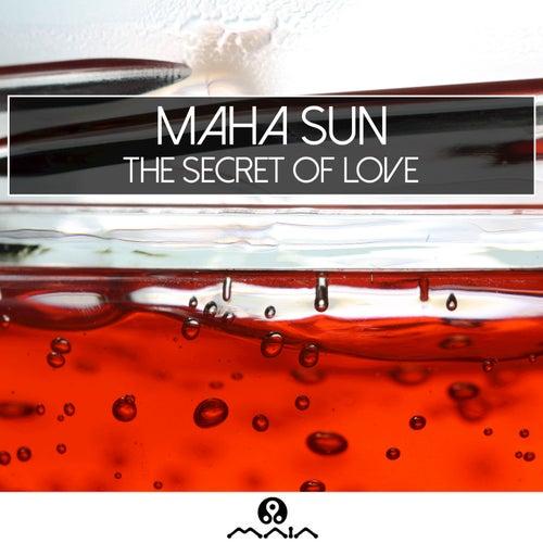 The Secret of Love by Maha Sun