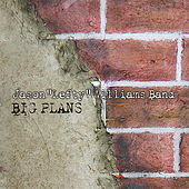 Big Plans by Lefty Williams