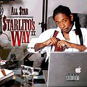 Starlito's Way 2:december 15th A Star Was Born by Allstar Cashville Prince