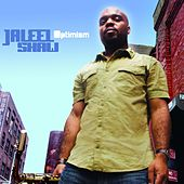 Optimism by Jaleel Shaw