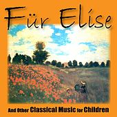Fur Elise and Other Classical Music for Children von Various Artists