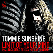 Limit Of Your Mind by Tommie Sunshine