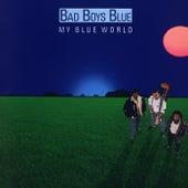 My Blue World by Bad Boys Blue