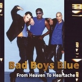 From Heaven To Heartache by Bad Boys Blue