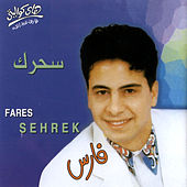 Sehrek by Fares