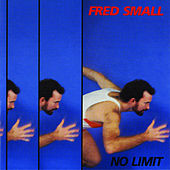 No Limit by Fred Small