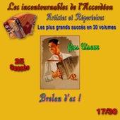 Les incontournables de l'accordéon, vol. 17 (Brelan d'as !) [25 succès] de Gus Viseur