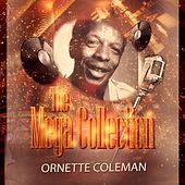 The Mega Collection by Ornette Coleman