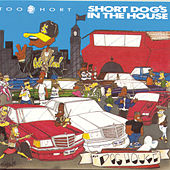 Short Dog's In The House von Too Short
